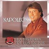 Songtexte von Napoleón - La historia de los éxitos