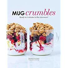 Mug Crumbles: Ready in 3 minutes in the microwave!