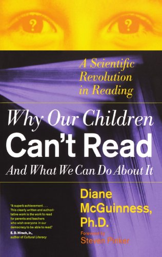 Why Our Children Can't Read and What We Can Do about It: A Scientific Revolution in Reading