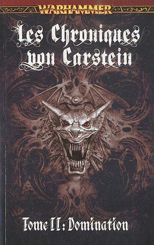 Les Chroniques von Carstein, Tome 2 : Domination