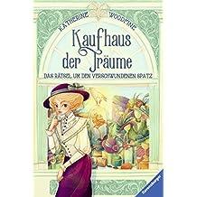Kaufhaus der Träume, Band 1:  Das Rätsel um den verschwundenen Spatz (German Edition)