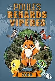 Poules, renards, vipères, tome 2 : Zora par Paul Ivoire