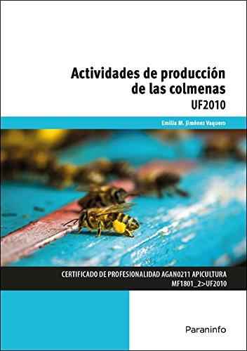 Actividades de producción de las colmenas (Cp - Certificado Profesionalidad) por EMILIA MARÍA JIMENEZ VAQUERO
