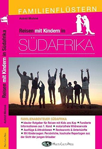 Reisen mit Kindern in Südafrika: Familienflüstern