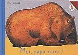 Moi, Papa ours