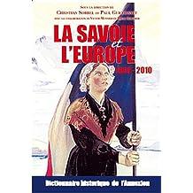 La Savoie et l'Europe : Dictionnaire critique de l'annexion
