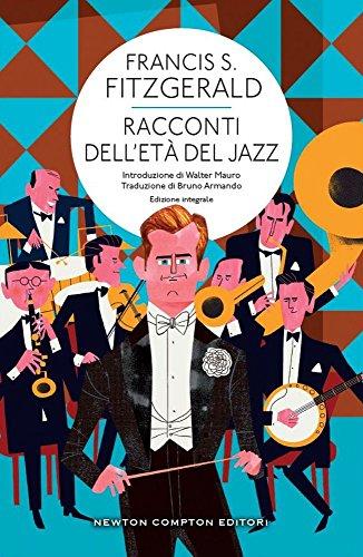 Racconti dell'et del jazz. Ediz. integrale