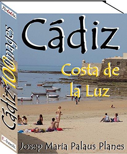 Costa de la Luz: CÁDIZ (100 images) par JOSEP MARIA PALAUS PLANES