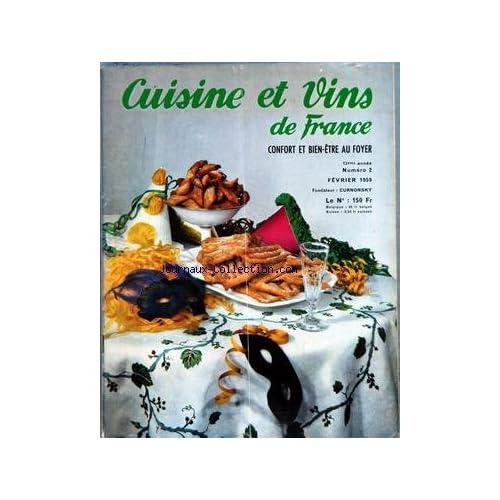 CUISINE ET VINS DE FRANCE [No 2] du 01/02/1959 - SOUPES ET POTAGES - HORS-D'OEUVRE ET ENTREES - POISSONS - GIBIER - VIANDES - FARINAGES - LEGUMES ET SALADES - DESSERTS ET ENTREMETS - BOISSONS