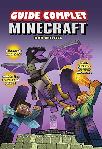 Minecraft, guide complet non officiel par Christopher BURTON