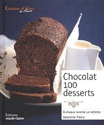 Chocolat 100 desserts : A chacun sa recette, sa tablette