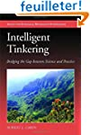 Intelligent Tinkering: Bridging the G...
