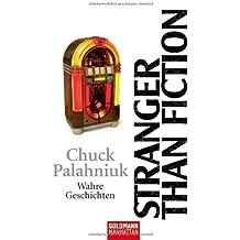 Stranger than Fiction: Wahre Geschichten