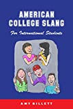 American College Slang: for International Students