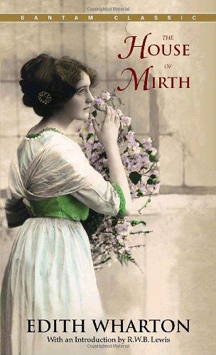 The House of Mirth (Bantam Classics)