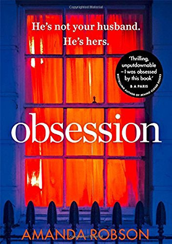 Obsession: The bestselling psychological thriller with a shocking ending por Amanda Robson