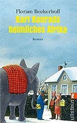 Karl Konrads heimliches Afrika: Roman