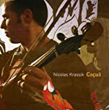 Songtexte von Nicolas Krassik - Caçuá