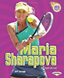 Maria Sharapova, 2nd Edition (Amazing Athletes (Paperback))