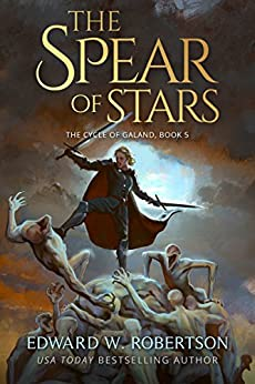 The Spear of Stars (The Cycle of Galand Book 5) (English Edition)
