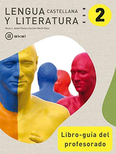Lengua Castellana y Literatura 2º ESO. Libro-guía del profesorado (Enseñanza secundaria) - 9788446037033