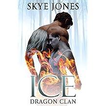 Ice: Dragon Clan.
