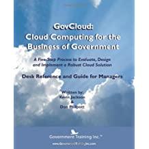 Govcloud: Cloud Computing for the Business of Government