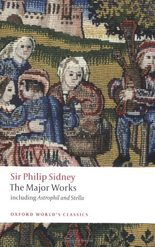 Sir Philip Sidney: The Major Works (Oxford World's Classics) por Philip Sidney