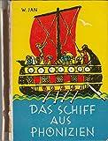 Das Schiff aus Phönizien