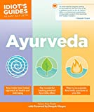 Ayurveda (Idiot's Guides (Lifestyle))