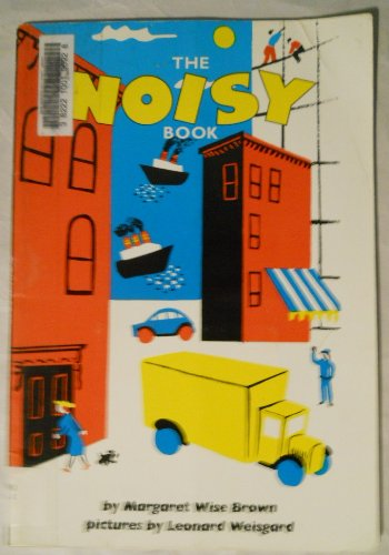 The Noisy Book por Margaret Wise Brown
