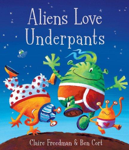 Aliens Love Underpants! (English Edition) (Aliens Claus Panta Love)