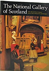 National Gallery of Scotland: An Architectural and Decorative History