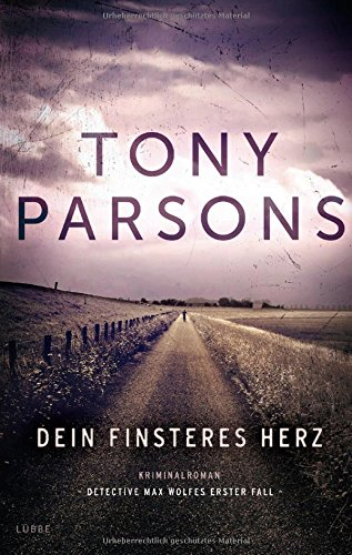 Buchseite und Rezensionen zu 'Dein finsteres Herz' von Tony Parsons