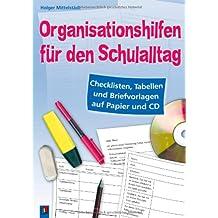 Organisationshilfen für den Schulalltag: Checklisten, Tabellen und Briefvorlagen auf Papier und CD
