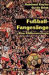 Fussball-Fangesänge: Eine Fanomenologie