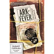 Ark Fever (Legend Chaser)