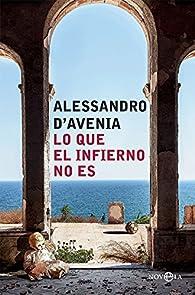 Lo que el infierno no es par Alessandro D'Avenia