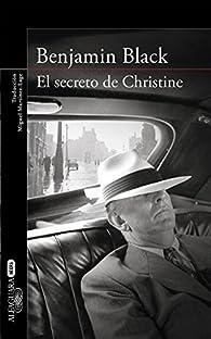 El secreto de Christine par Benjamin Black