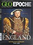 GEO Epoche 49/11: England. Aufstieg einer Grossmacht 1066-1660
