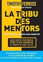 Tribu des mentors (la)