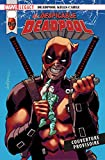 Marvel Legacy - Despicable Deadpool T01