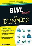 BWL kompakt für Dummies - Tobias Amely