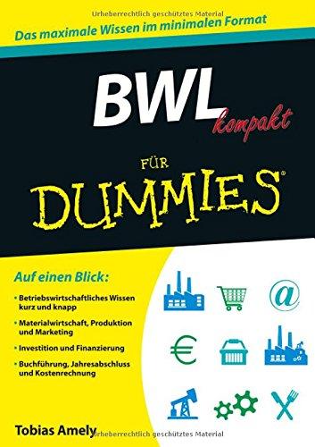 BWL kompakt für Dummies - Dummies Für Management