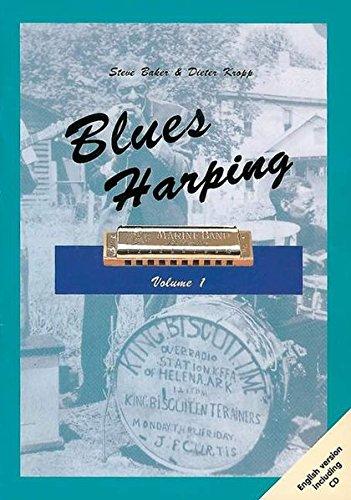 Blues Harping: Mundharmonika. Ausgabe mit CD.