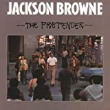 Songtexte von Jackson Browne - The Pretender