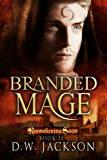 Branded Mage (Reawakening Saga Book 2)
