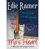 Ramer, Edie [ Mo's Heart ] [ MO'S HEART ] May - 2013 { Paperback }