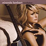 Songtexte von Miranda Lambert - Revolution