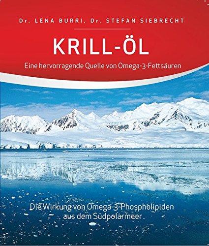 Krill-Öl - Eine hervorragende Quelle von